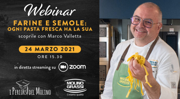 Webinar Molino Grassi - Farine e Semole: ogni pasta fresca ha la sua
